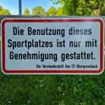 Benutzung des Sportplatzes nur für Mitglieder des FCO!